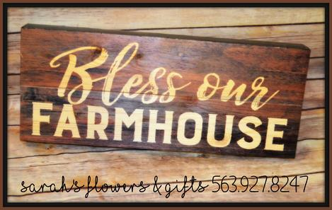 Bless our farmhouse, farmhouse print, farm prints, prints for him, so god made a farmer, flower shop , gift shop manchester iowa 52057